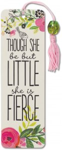 Though She Be But Little, She Is Fierce, Beaded Bookmark