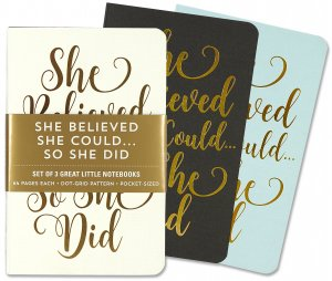 She Believed She Could, Jotter 3 Mini Notebooks