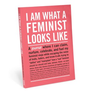 I Am What A Feminist Looks Like Inner-Truth Journal