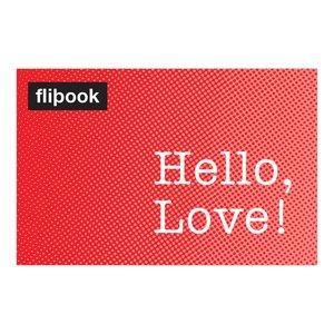 Hello, Love! Flipbook