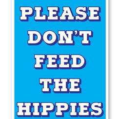 Don't feed the Hippies, Postcard