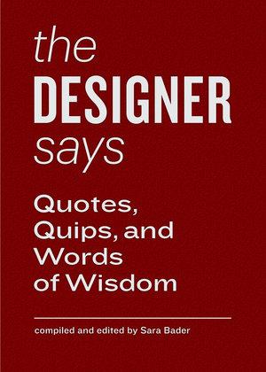 Designer Says, The