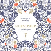 Friendship: A Fill-In Keepsake