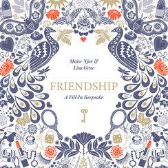 Friendship: A Fill-In Keepsake