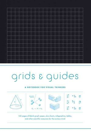 Grids & Guides A Notebook for Visual Thinkers