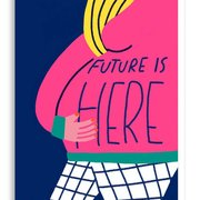 Future Is Here Greeting Card