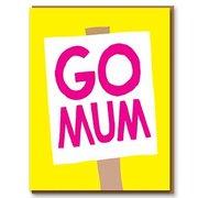 Go Mum Banner, Greeting Card